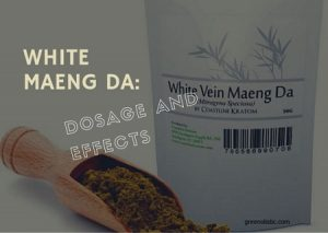 White Maeng Da: Dosage And Effects