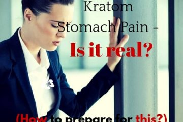 Kratom Stomach Pain – Is it real _ (How to prepare for this_)